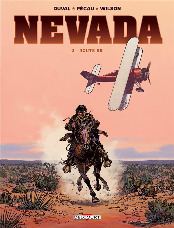 NEVADA T.2  -  ROUTE 99 DUVAL/PECAU/WILSON