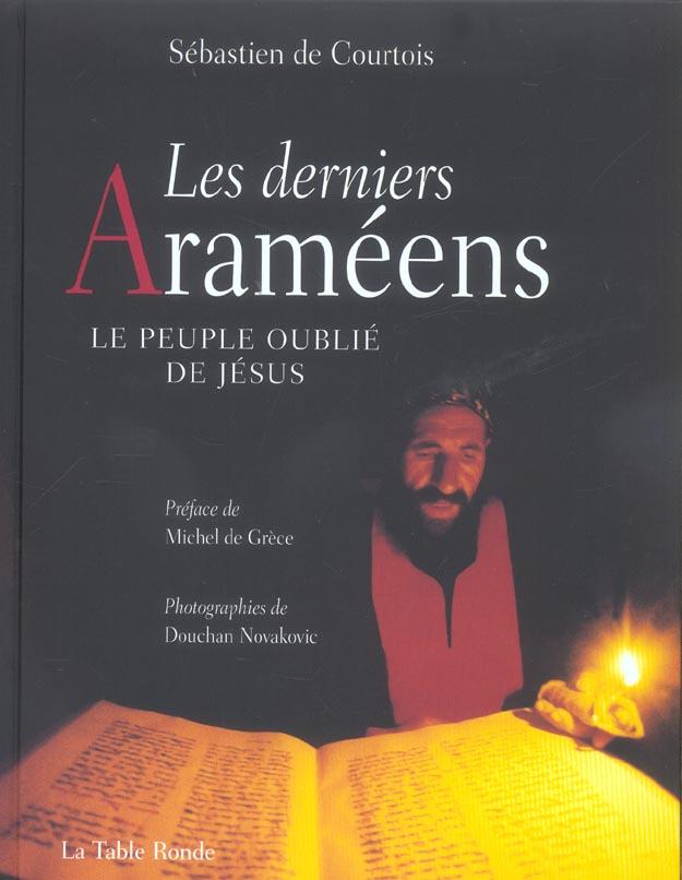 Les derniers arameens - le peuple oublie de jesus