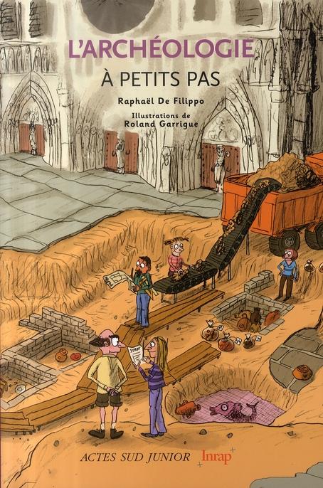 L'Archeologie A Petits Pas