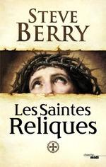 Vente Livre Numérique : Les Saintes Reliques  - Steve Berry