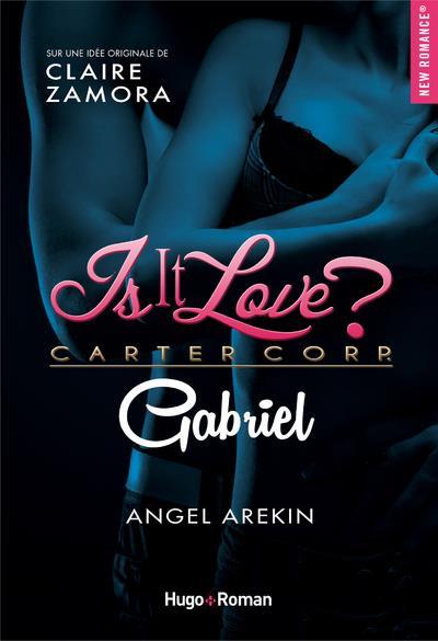 Is it love ? T.1 ; Gabriel
