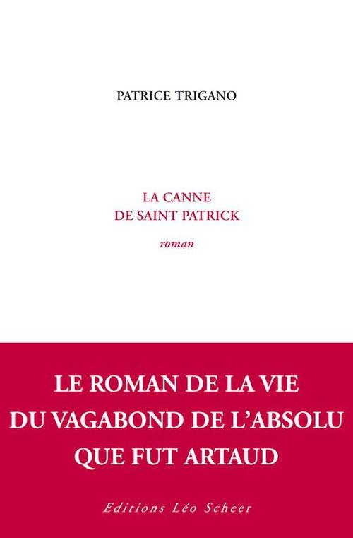 La Canne de saint Patrick  - Patrice Trigano