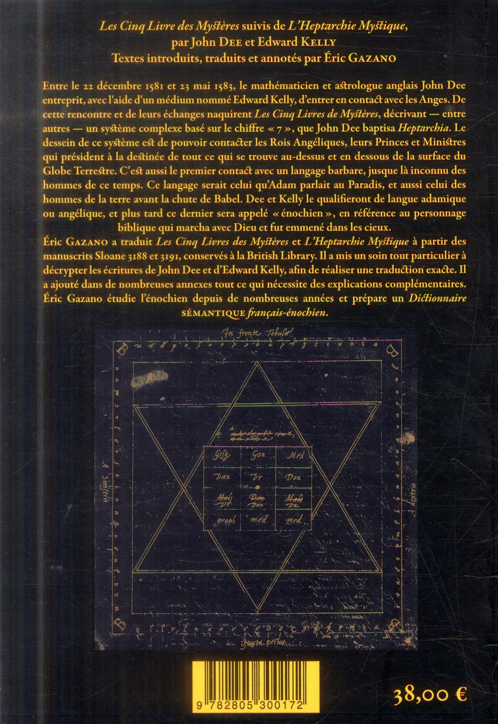 Les cinq livres des mystères ; l'heptarchie mystique ; enochiana t.1