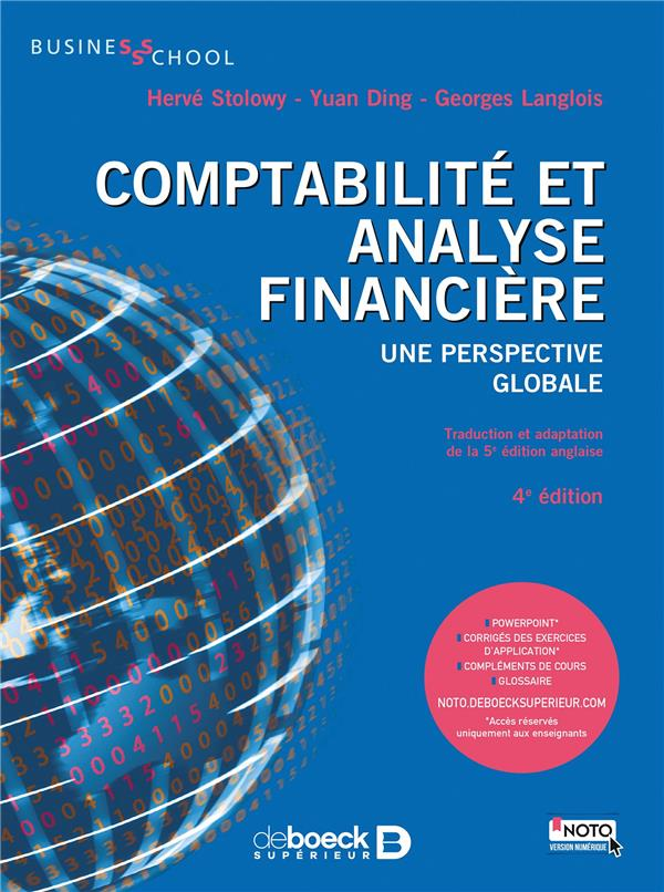 Comptabilité et analyse financière ; une perspective globale (4e édition)