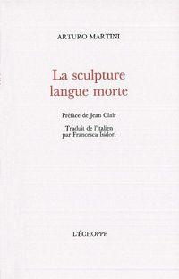la sculpture : langue morte