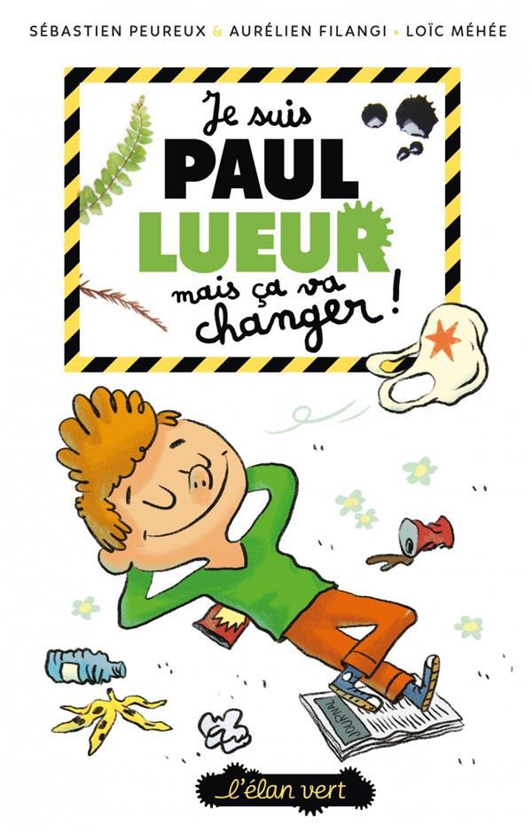 Je suis Paul Lueur mais ça va changer
