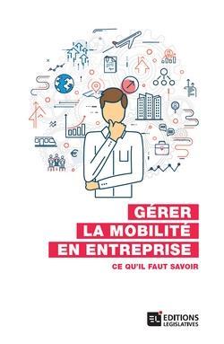Gérer la mobilité en entreprise