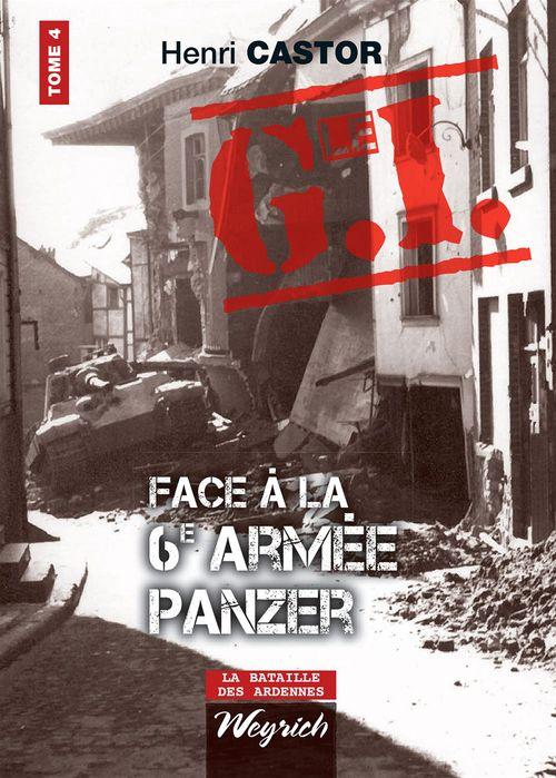 G.i. face a la 6e armee panzer (le) tome 4