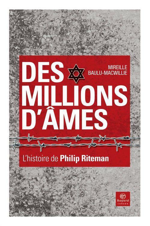 Des millions d'âmes ; l'histoire de Philip Riteman