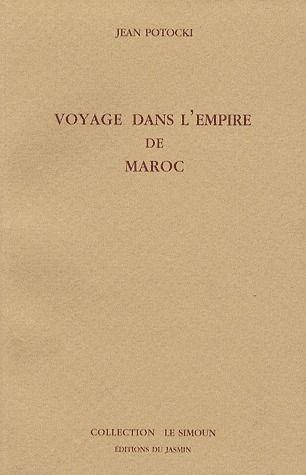 Voyage dans l'empire de Maroc