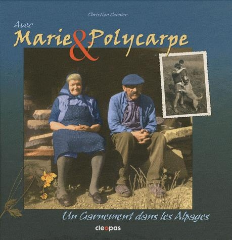 avec Marie & Polycarpe ; un garnement dans les alpages