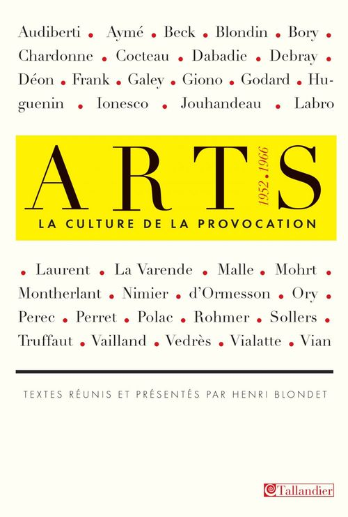 Arts ; la culture de la provocation (1952-1966)