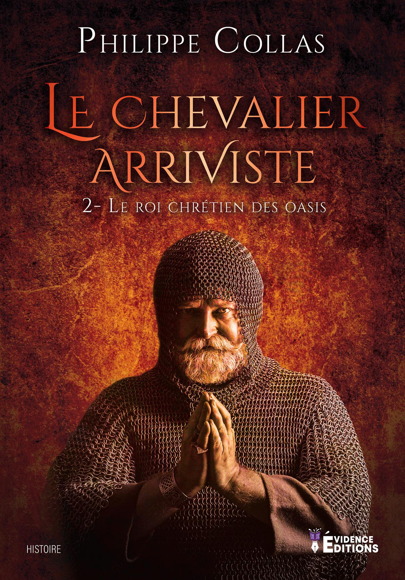 Le chevalier arriviste tome 2