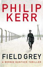Vente Livre Numérique : Field Grey  - Philip Kerr