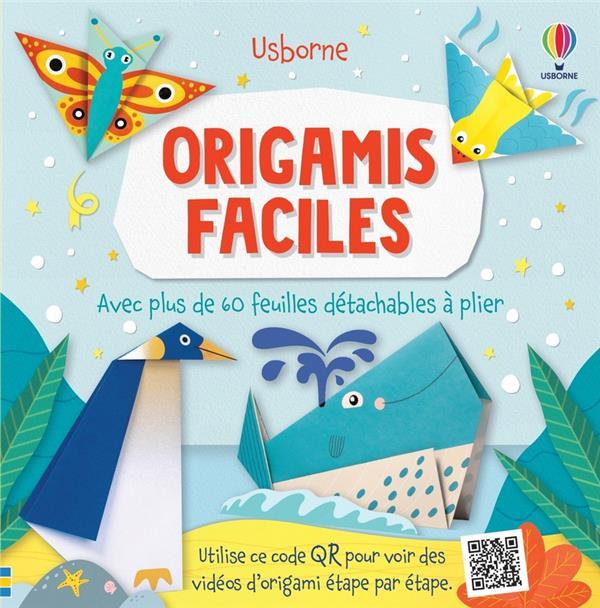 origamis faciles : avec plus de 60 feuilles détachables à plier