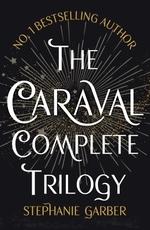 Vente livre : EBooks : The Caraval Complete Trilogy  - Stephanie Garber