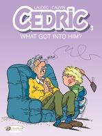 Cédric T.2 ; what got into him ?  - Raoul Cauvin - Laudec