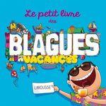 Vente EBooks : Le petit livre des blagues des vacances  - Aurore Meyer