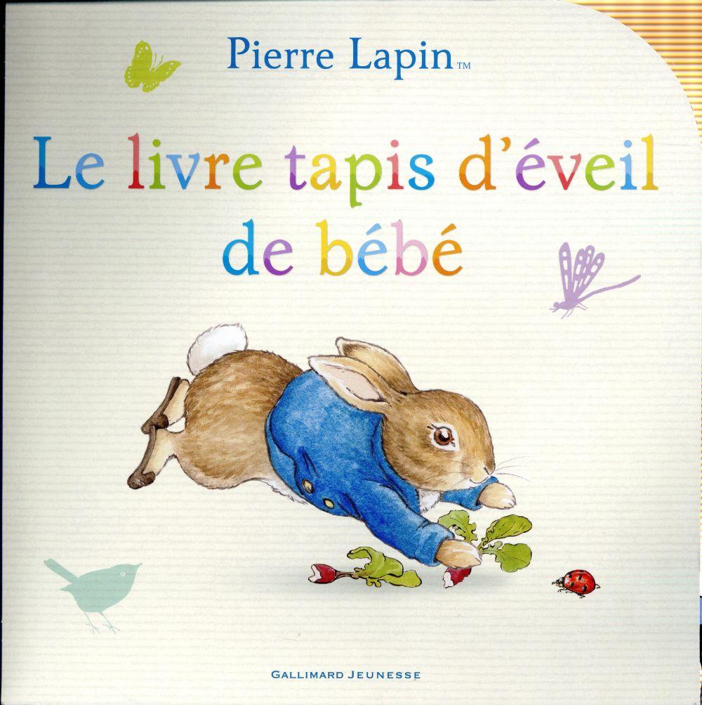 Pierre Lapin : le livre tapis d'éveil de bébé