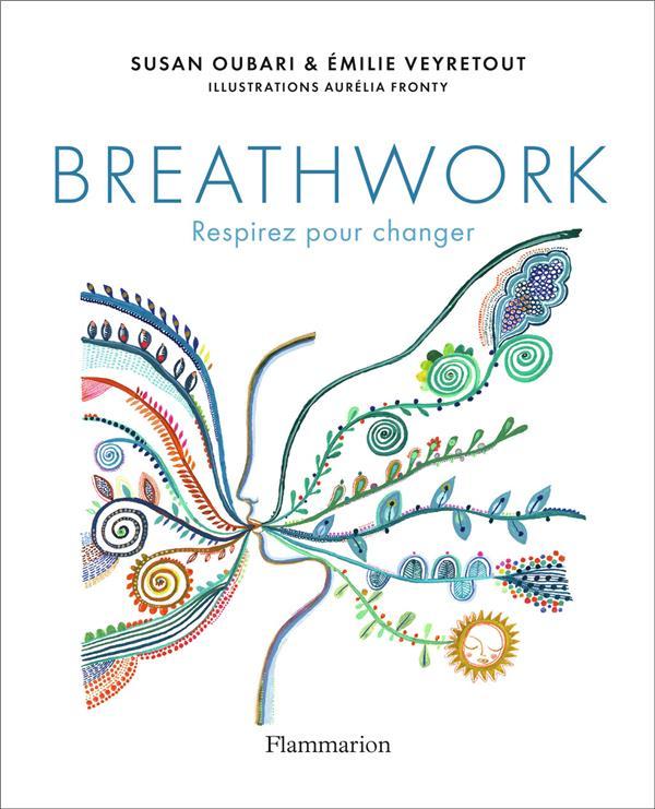 Breathwork ; respirez pour changer