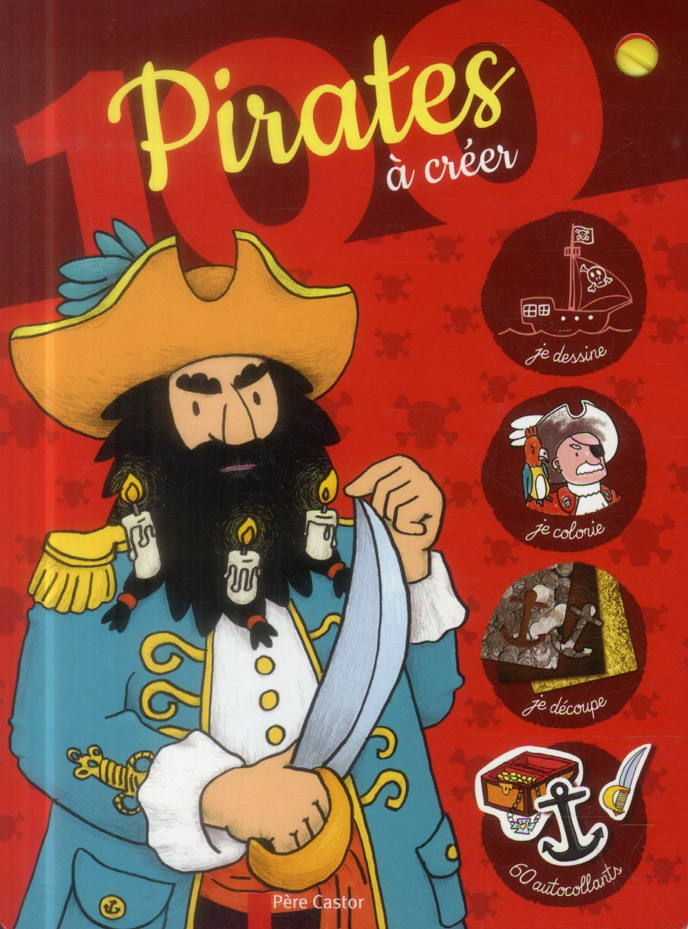 JE DESSINE COMME UN GRAND ; 100 pirates à creer