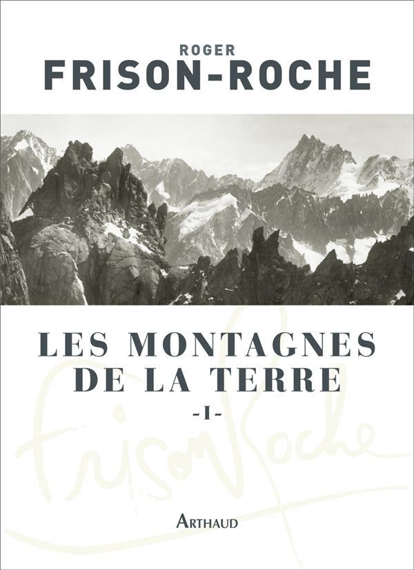 les montagnes de la terre t.1