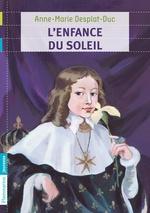 Vente EBooks : L'enfance du Soleil  - Anne-Marie Desplat-Duc