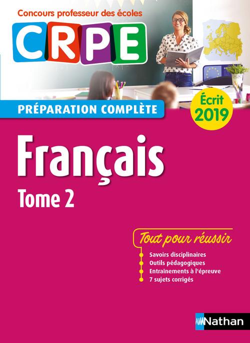 Français - Tome 2 - Ecrit 2019 - Préparation complète - CRPE