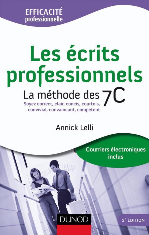 Les Ecrits Professionnels ; La Methode Des 7c (2e Edition)