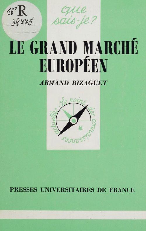 Le grand marche europeen de 1993 qsj 2517