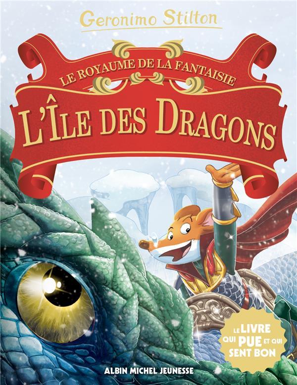 Le royaume de la fantaisie t.12 ; l'île des dragons