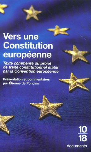 Vers une constitution europeenne ; textes et commentaires