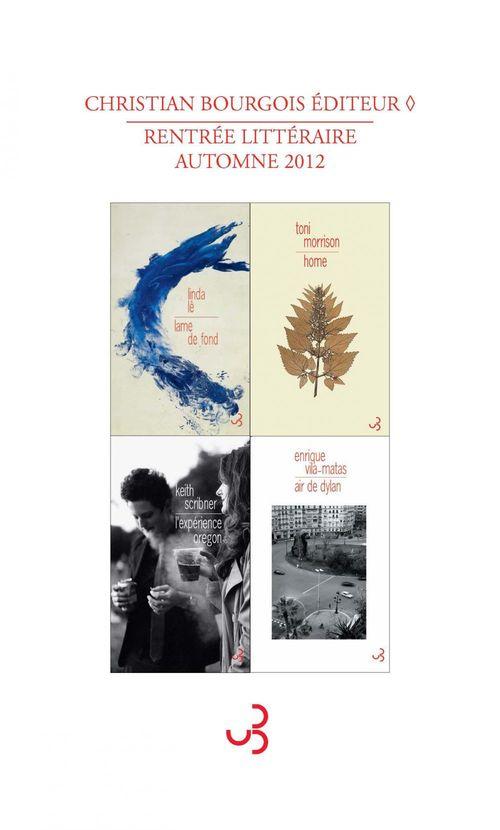 Rentrée littéraire Christian Bourgois éditeur 2012