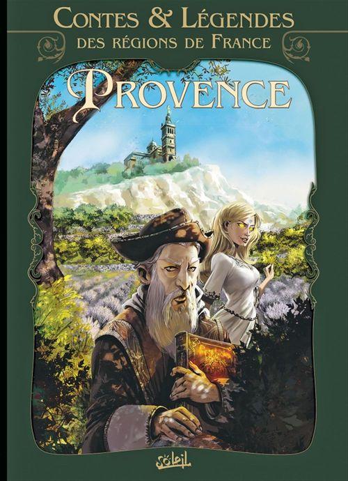 Contes et légendes des régions de France t.1 ; Provence