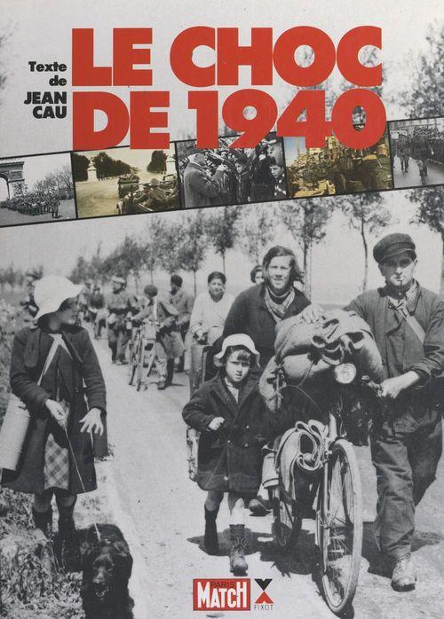 Le choc de 1940