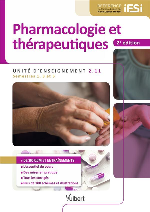 Pharmacologie et thérapeutiques ; IFSI, UE 2.11 ; semestres 1, 3 et 5