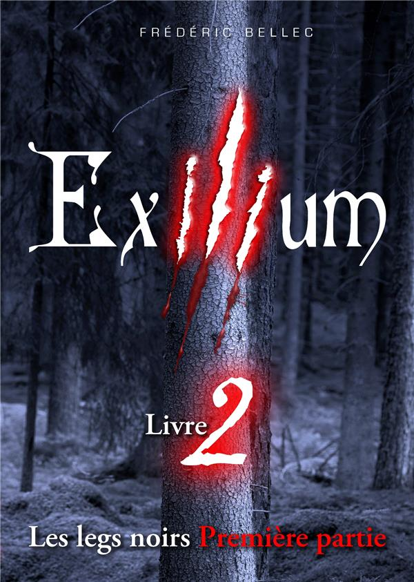 Exilium t.2 ; les legs noirs t.1