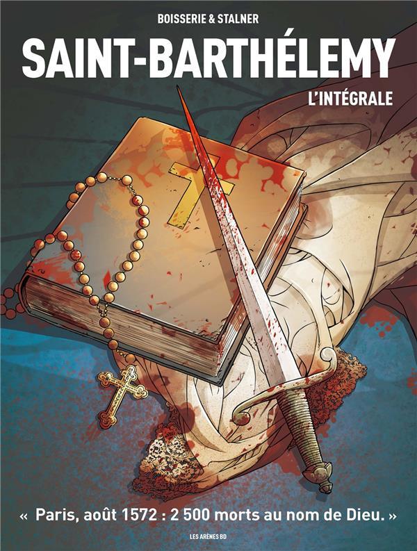Saint-Barthélemy : l'intégrale