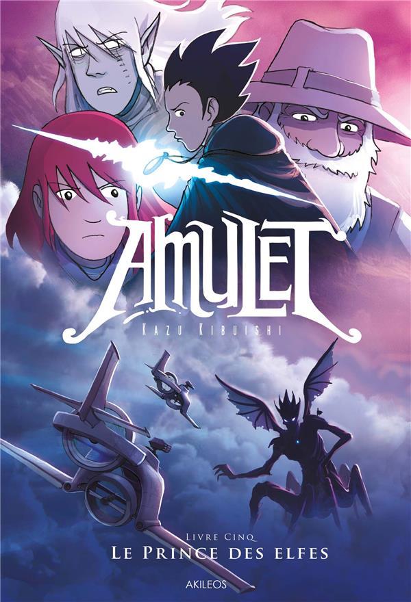 Amulet T.5 ; le prince des elfes
