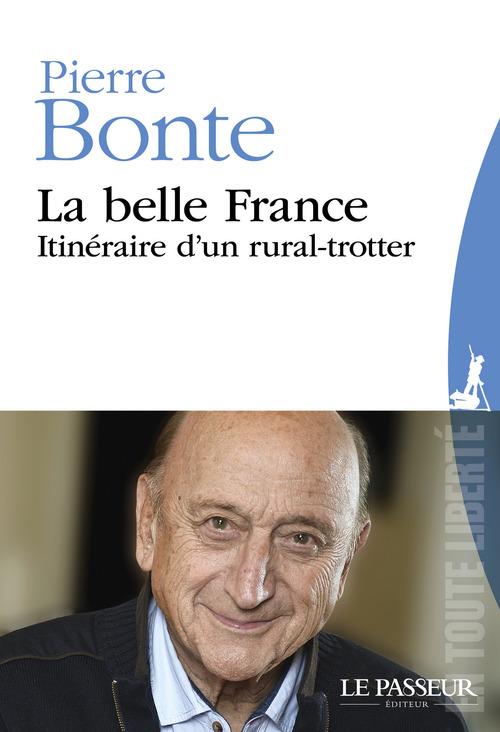 La belle France ; itinéraire d'un rural-trotter