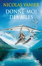 Vente EBooks : Donne-moi des ailes  - Nicolas Vanier