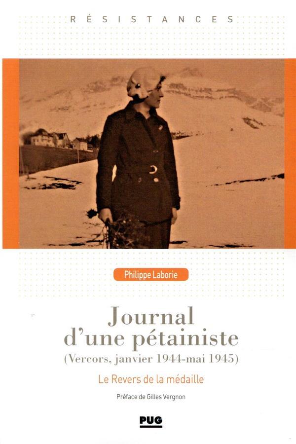 journal d'une pétainiste ; Vercors, janvier 1944 – mai 1945
