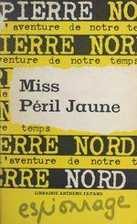 Miss péril jaune