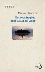 Vente Livre Numérique : Deux feux fragiles dans la nuit qui vient  - Xavier Hanotte