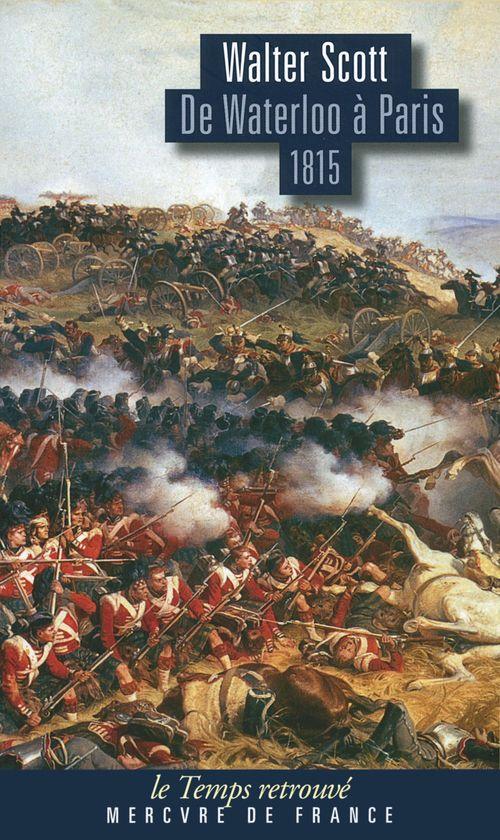 De Waterloo à Paris ; 1815
