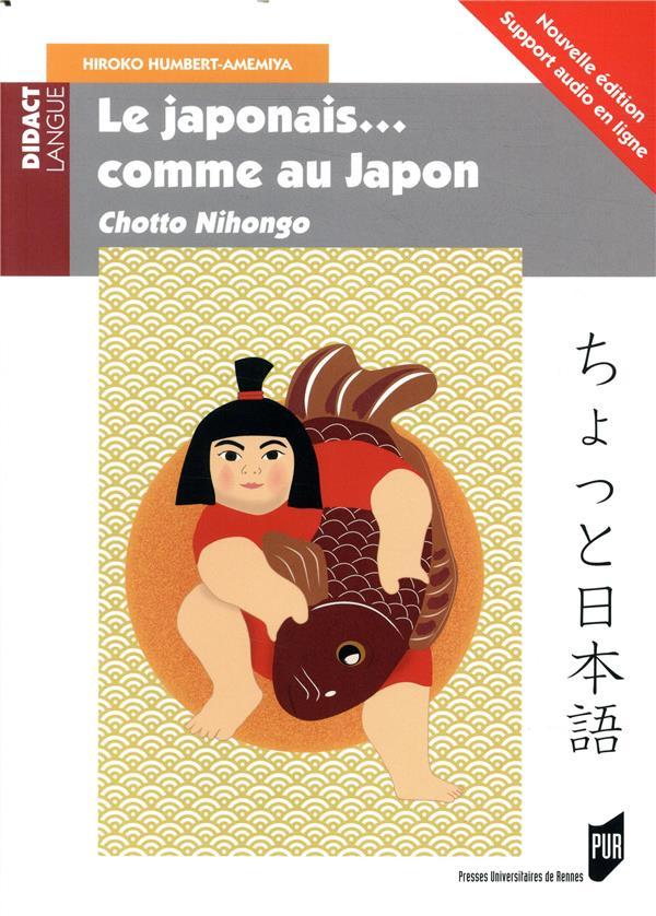 Le japonais comme au Japon (2e édition)