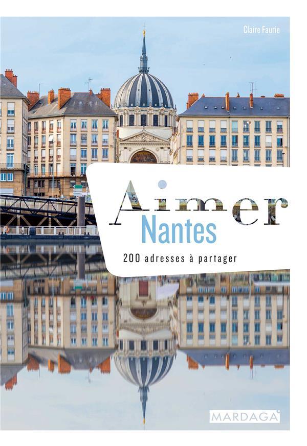AIMER NANTES  -  200 ADRESSES A PARTAGER