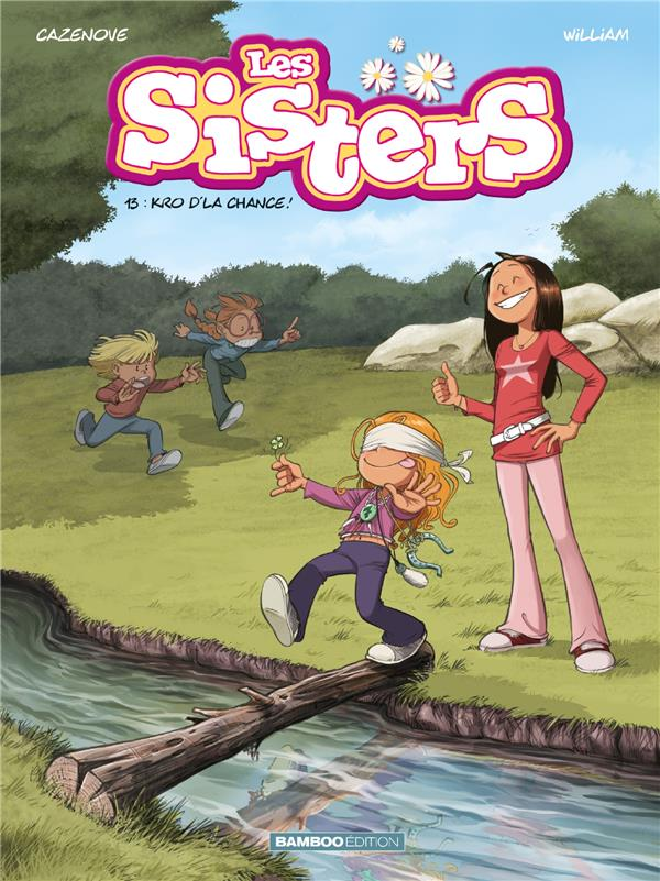 Les Sisters T.13 ; kro d'la chance !