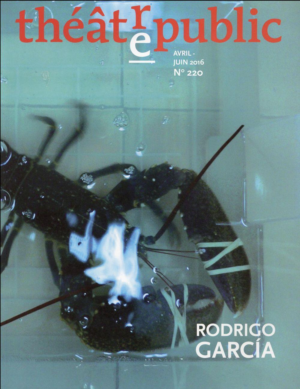 Théâtre-public Carte blanche à Rodrigo Garcia