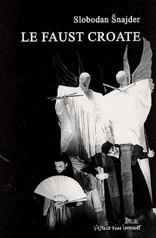 Le Faust croate